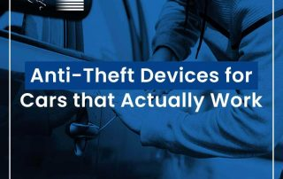 Anti theft devices for cars that actually work