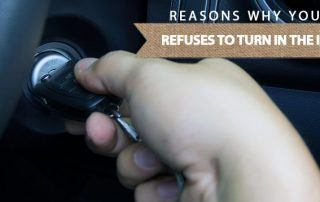 reasons why your key refuses to turn in the ignition