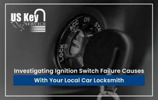 Investigating Ignition Switch Failure Causes With Your Local Car Locksmith